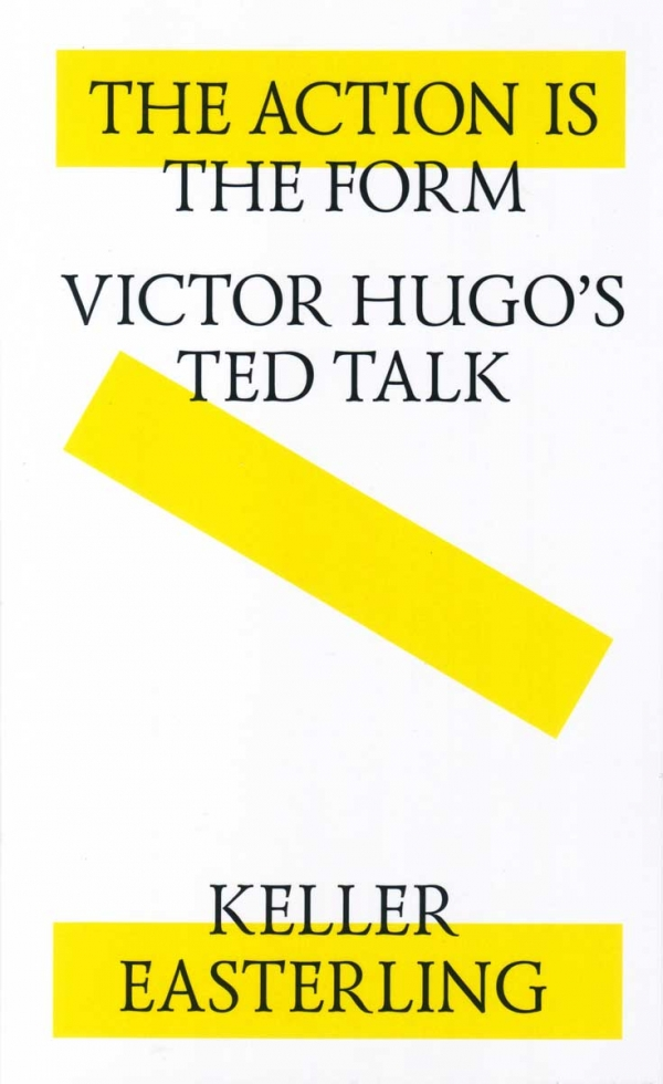 <em>The Action is the Form: Victor Hugo's TED Talk</em>