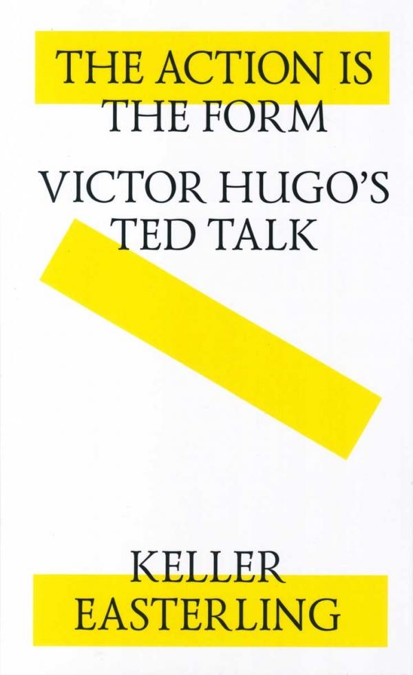 <em>The Action is the Form: Victor Hugo's TED Talk</em>