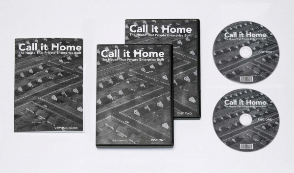 <em>Call it Home: The House that Private Enterprise Built</em>,  DVD