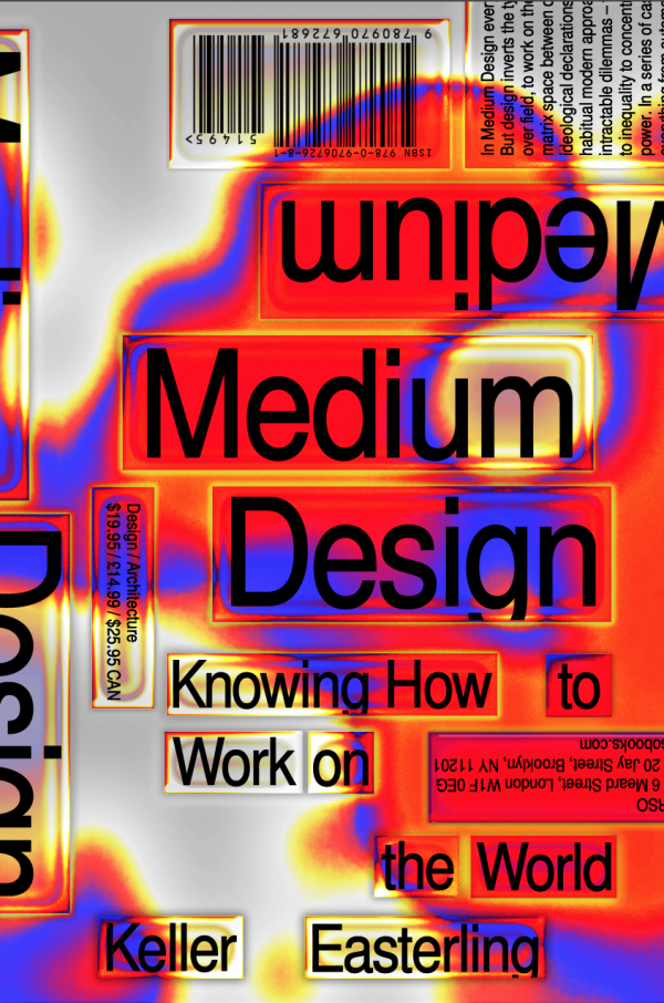<em>Medium Design: Knowing how to work on the world</em>
